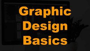 Graphic Design Basics | 2021 Best Guide