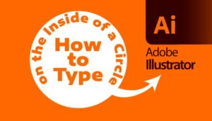How to Type on the Inside of a Circle in Illustrator