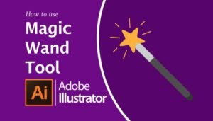 How to Use the Magic Wand Tool in Illustrator